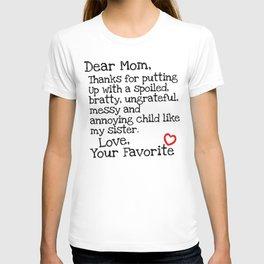 Dear Mom (Sister) T-shirt