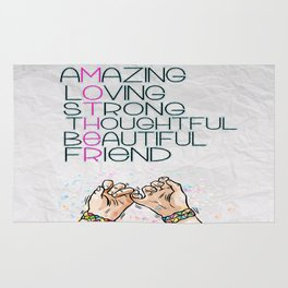 AMAZING,LOVING,Strong, thoughtful, beautiful,friend Inspirational Quote Design Rug