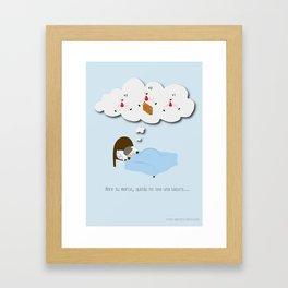 Abre tu mente, quizás no sea una locura… Framed Art Print