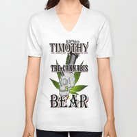 cannabis V-neck T-shirts featuring TIMOTHY THE CANNABIS BEAR  by Timmy Ghee CBP/BMC Images  copy written