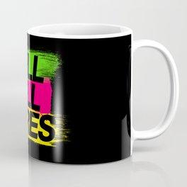 Kill All Tires v2 HQvector Coffee Mug