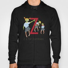 Z is for Zombies Hoody