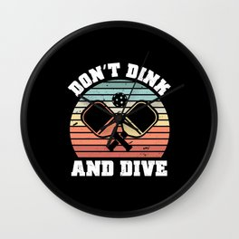 Funny Pickleball Dinking Gift Dink Dive Wall Clock