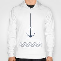 anchors Hoodies featuring Anchors Away by Vanion Paradis