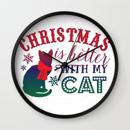 Christmas is Better with My Cat Wall Clock