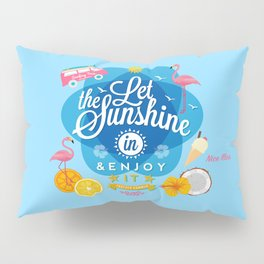 Let the Sunshine in No.2 Pillow Sham