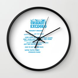 Swimmer's Excuses List Couldn't Breathe Slipped T-Shirt Wall Clock