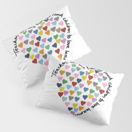Hearts Heart Teacher Pillow Sham