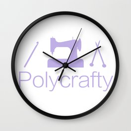 Polycrafty: Sewing Knitting Crochet Wall Clock