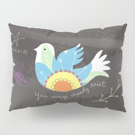 All you have to do is fly Pillow Sham