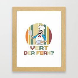 What To The Devil Chef Kitchen Knife Gift Framed Art Print