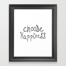 Choose Happiness Framed Art Print