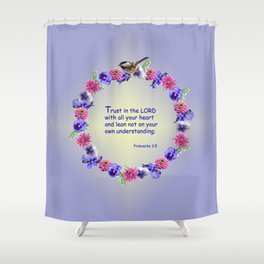 Trust in the Lord Flower Ring Shower Curtain