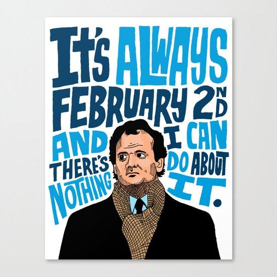 Groundhog's Day Canvas Print