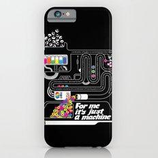 It's just a machine Slim Case iPhone 6s