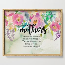 Succesful mothers | Mother's day gifts Serving Tray