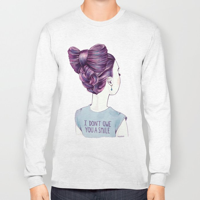 i don't owe you a smile Long Sleeve T-shirt