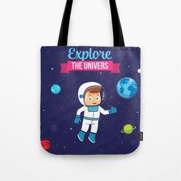 Explore the Univers Tote Bag