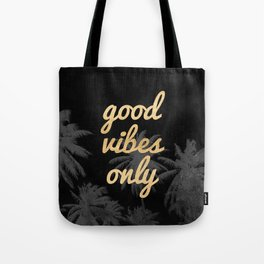 Good Vibes Only Palm Trees Tote Bag