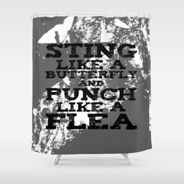 Duck Dynasty: Sting Like A Butterfly (Black Text) Shower Curtain