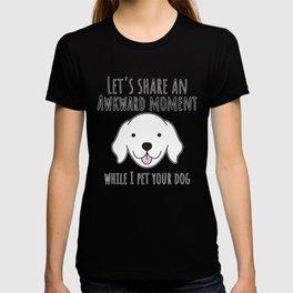 Awkward Dog Lover T-shirt
