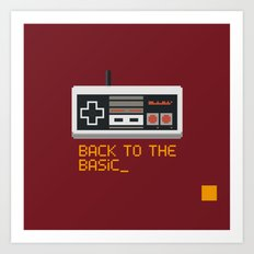 back to the basic_  Art Print