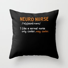Neuro Nurse Definition Throw Pillow