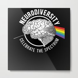 Neurodiversity Celebrate The Spectrum ADHD ASD Metal Print