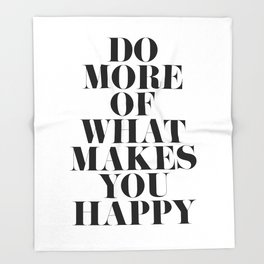 Make You Happy Minimal Motivational Quote Throw Blanket