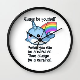 The Always Be A Narwhal Shirt Wall Clock