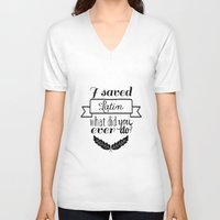 rushmore V-neck T-shirts featuring I saved Latin. What did you ever do? / Rushmore by swan song