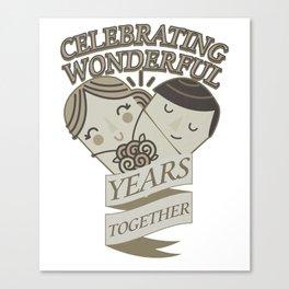 Celebrating Wonderful Years Together Wedding Anniversary Canvas Print