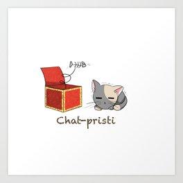 Chat-pristi Art Print