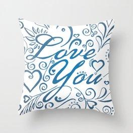 LOVE YOU Throw Pillow