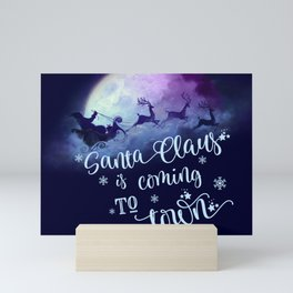 Santa Claus Is Coming To Town Mini Art Print