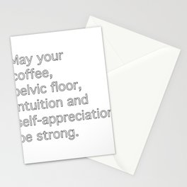 May Your Coffee Pelvic Floor Intuition Female Funny T Shirt Stationery Cards