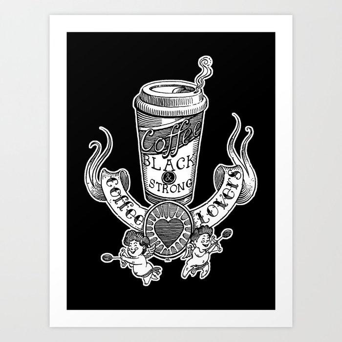 Coffee Lovers (black version) Art Print