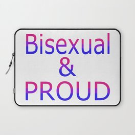 Bisexual and Proud (white bg) Laptop Sleeve