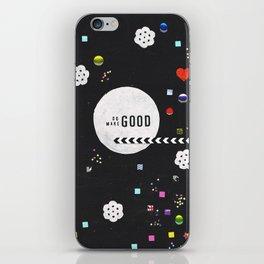 Do Good, Make Good iPhone Skin