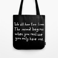 tom hiddleston Tote Bags featuring Tom Hiddleston Quote We all have two lives by ahiddlestunned