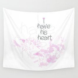 I have his heart Wall Tapestry