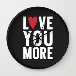 Love You More {dark} Wall Clock