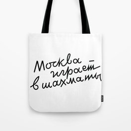 Moscow Plays Chess Tote Bag