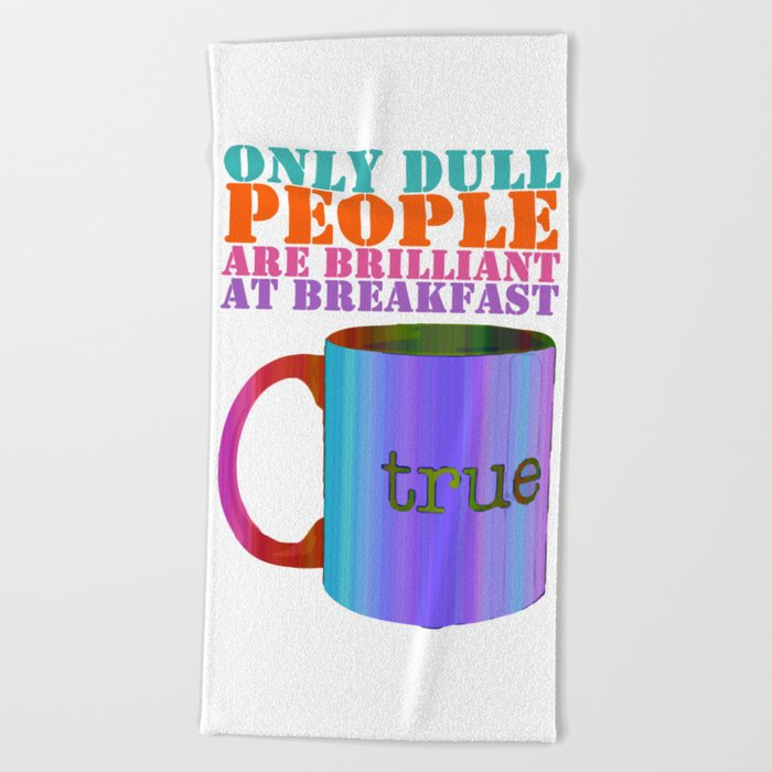 Oscar Wilde #5 Dull People Beach Towel