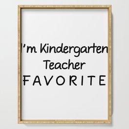 I'm Kindergarten Teacher Favorite Teacher Serving Tray