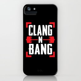 Clang N Bang iPhone Case