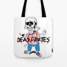 Dead PiraTes Tote Bag