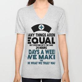 Nurse - Many things arent Equal Unisex V-Neck