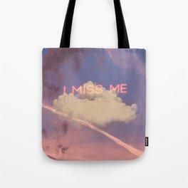 I miss me Tote Bag