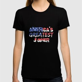 America's Greatest Joiner T-shirt